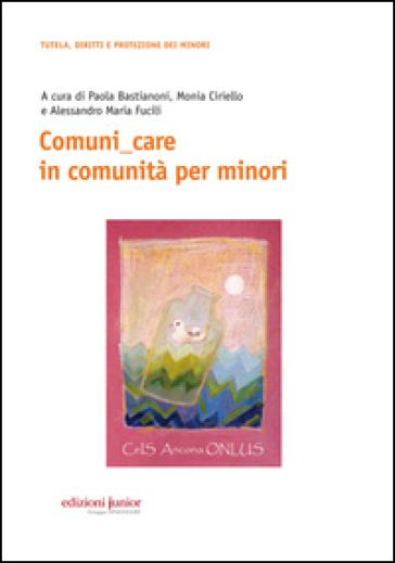 Comuni care in comunità per minori - M. CIRIELLO |