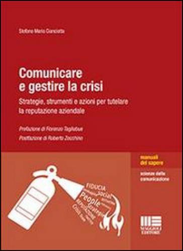 Comunicare e gestire la crisi - Stefano M. Cianciotta pdf epub