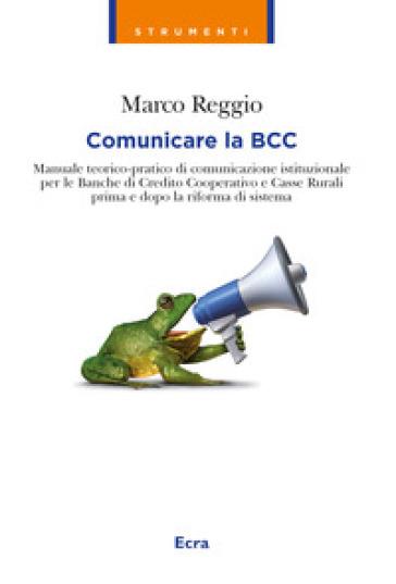 Comunicare la BCC - Marco Reggio   Thecosgala.com