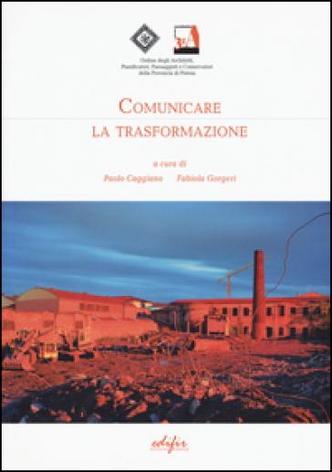 Comunicare la trasformazione - P. Caggiano | Rochesterscifianimecon.com