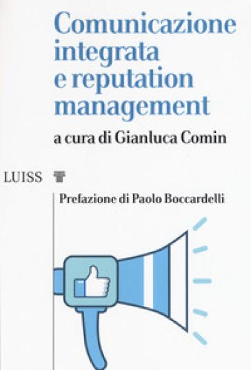 Comunicazione integrata e reputation management - G. Comin |