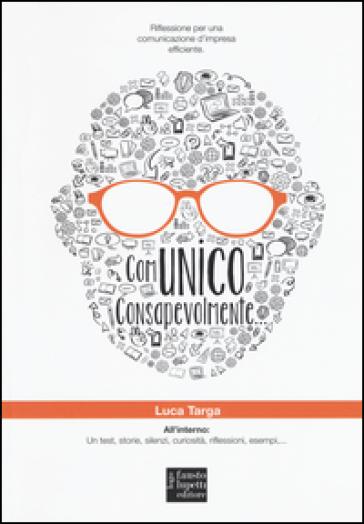 Comunico consapevolmente - Luca Targa |