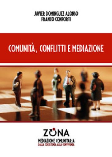 Comunità, conflitti e mediazione - Javier Dominguez Alonso | Kritjur.org