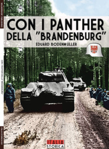 Con i Panther della «Brandenburg» - Eduard Bodenmuller |