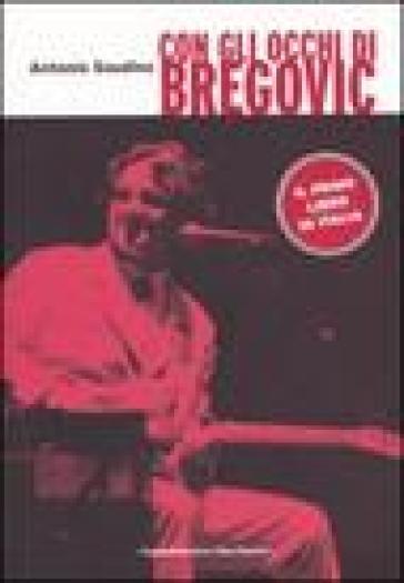 Con gli occhi di Bregovic - Antonio Gaudino | Rochesterscifianimecon.com