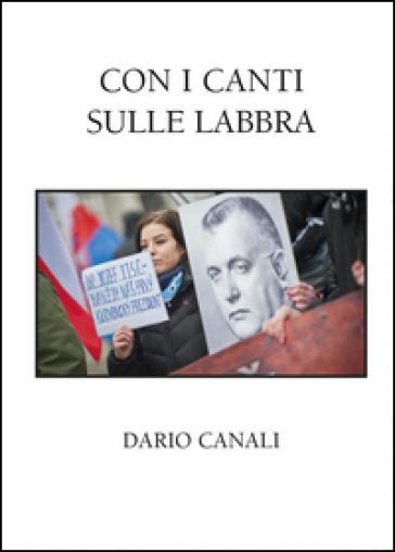 Con i canti sulle labbra - Dario Canali |