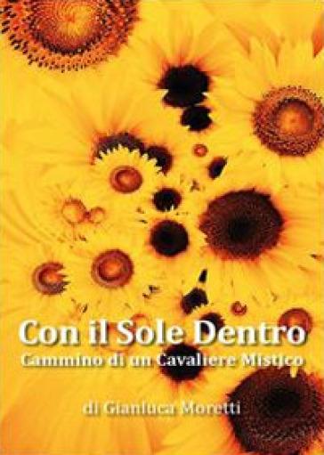 Con il sole dentro - Gianluca Moretti | Kritjur.org