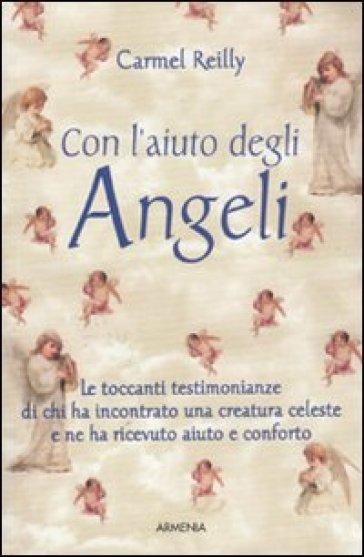 Con l'aiuto degli angeli - Carmel Reilly  