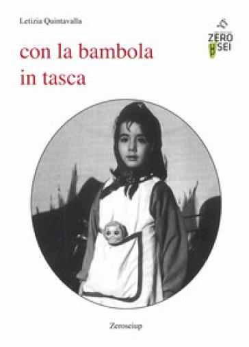 Con la bambola in tasca - Letizia Quintavalla | Kritjur.org