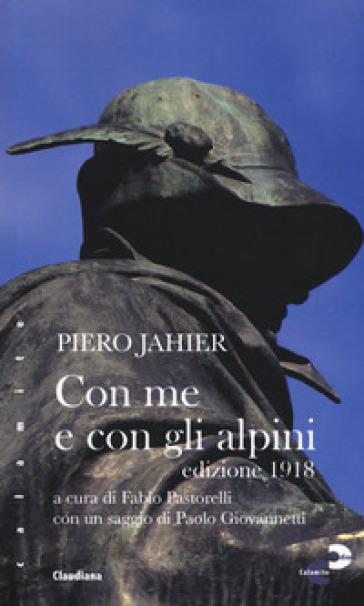 Con me e con gli alpini - Piero Jahier  