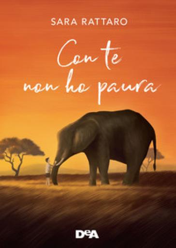 Con te non ho paura - Sara Rattaro | Thecosgala.com