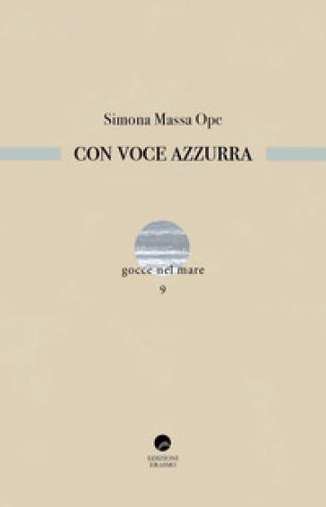 Con voce azzurra - Simona Massa Ope | Jonathanterrington.com
