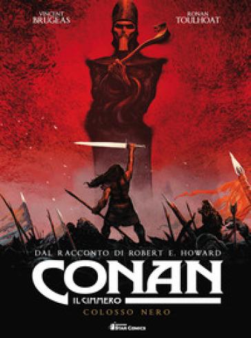 Conan il cimmero. 2: Colosso nero - Robert E. Howard | Thecosgala.com