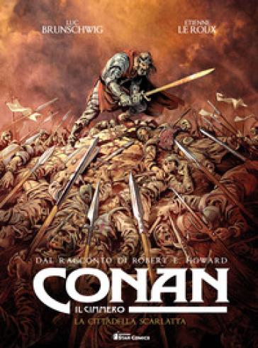 Conan il cimmero. 5: La cittadella scarlatta - Robert E. Howard   Ericsfund.org