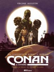 Conan il cimmero. 6: Ombre di ferro al chiaro di luna