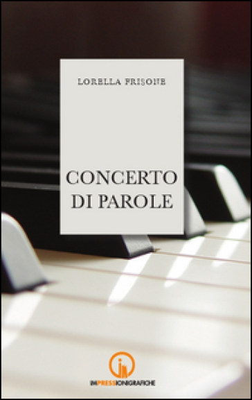 Concerto di parole - Lorella Frisone | Kritjur.org