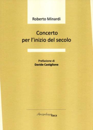 Concerto per l'inizio del secolo - Roberto Minardi  