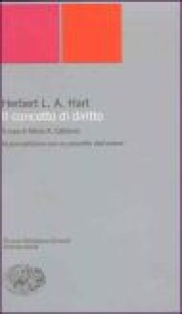 Concetto di diritto (Il) - Herbert L. A. Hart |