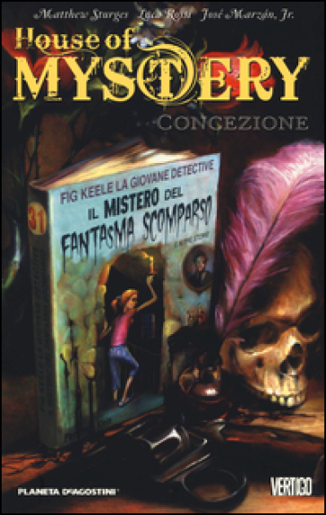 Concezione. House of mystery. 7. - Matthew Sturges |
