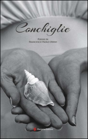 Conchiglie - Francesco P. Oddo | Kritjur.org