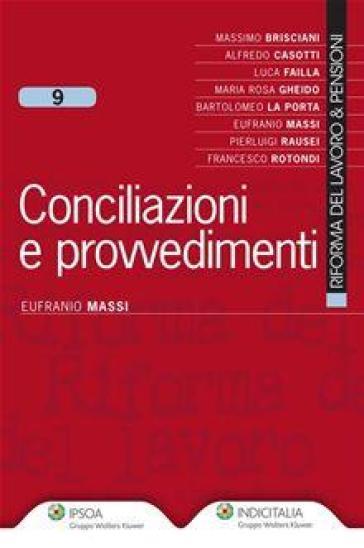 Conciliazioni e provvedimenti - Eufranio Massi | Rochesterscifianimecon.com