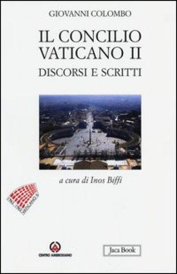 Il Concilio Vaticano II. Discorsi e scritti - Giovanni Colombo   Ericsfund.org
