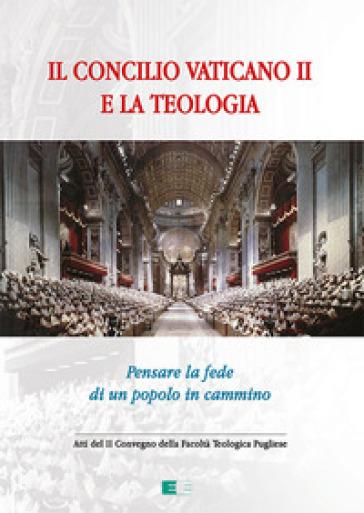 Il Concilio Vaticano II e la teologia. Pensare la fede di un popolo che cammina - F. Neri | Kritjur.org