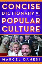 Concise Dictionary of Popular Culture