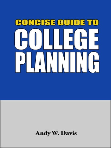 Concise Guide to College Planning