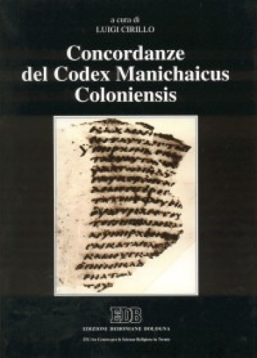 Concordanze del «Codex Manichaicus Coloniensis»