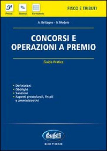 Concorsi e operazioni a premio - A. Bettagno | Rochesterscifianimecon.com