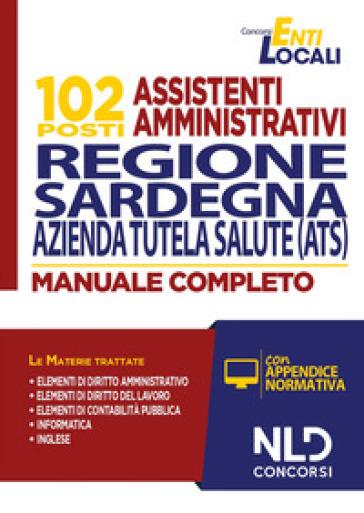 Concorso per 102 collaboratori amministrativi Cat. C. Azienda tutela della salute. Sardegna