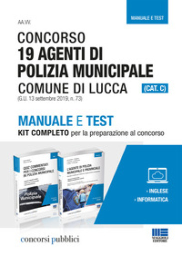 Concorso 19 Agenti di Polizia municipale Comune di Lucca (CAT. C) - Nicola Cipriani | Thecosgala.com