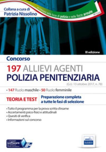 Concorso 197 allievi agenti polizia penitenziaria - P. Nissolino pdf epub