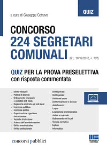 Concorso 224 segretari comunali. Quiz per la prova selettiva con risposta commentata - G. Cotruvo   Thecosgala.com