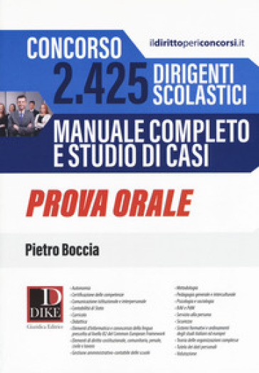 Concorso 2425 dirigenti scolastici. Manuale completo e studio di casi. Prova orale - Pietro Boccia |