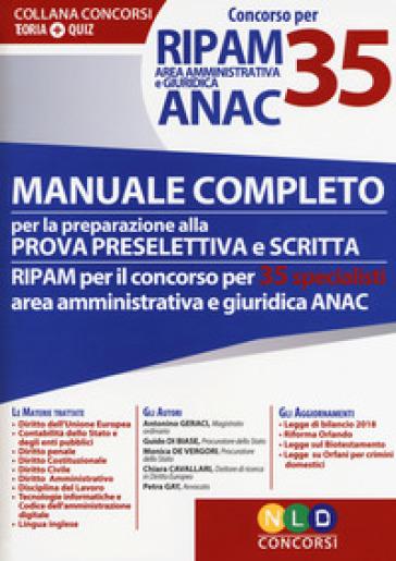 Concorso per 35 RIPAM area amministrativa e giuridica ANAC. Manuale completo per la preparazione alla prova preselettiva e scritta