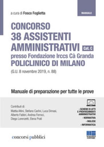 Concorso 38 assistenti amministrativi Policlinico di Milano
