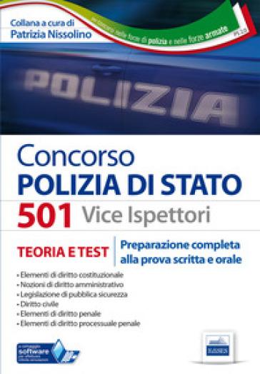 Concorso 501 vice ispettori polizia di Stato. Preparazione completa alla prova scritta e orale - P. Nissolino pdf epub