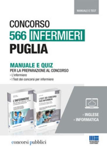 Concorso 566 Infermieri Puglia. Kit completo di preparazione al concorso. Manuale e quiz - Cristina Fabbri pdf epub