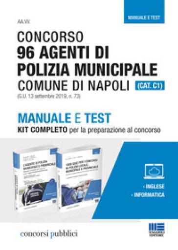 Concorso 96 Agenti di Polizia municipale Comune di Napoli (CAT. C1) - Massimo Ancillotti  
