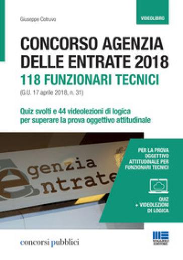 Concorso Agenzia delle entrate. 118 funzionari tecnici. Con DVD video - Giuseppe Cotruvo pdf epub