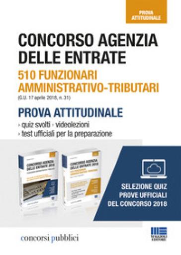 Concorso Agenzia delle entrate 2018. Funzionari amministrativo-tributari - Giuseppe Cotruvo |