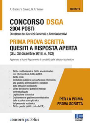 Concorso DSGA 2004 posti. Prima prova scritta. Quesiti a risposta aperta - Andrea Gradini |