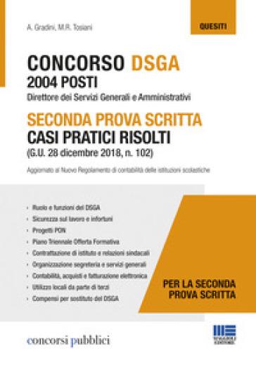 Concorso DSGA 2004 posti. Seconda prova scritta casi pratici risolti - Andrea Gradini  