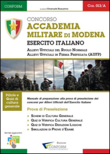 Concorso accademia militare di Modena. Esercito italiano. Prova di preselezione - Conform | Thecosgala.com