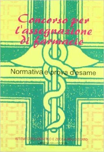 Concorso per l'assegnazione di farmacie. Normativa e prova d'esame