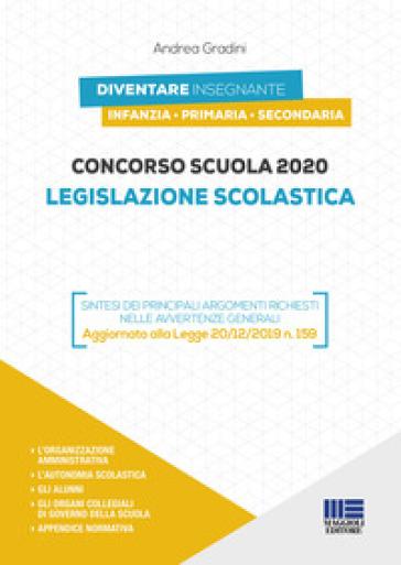Concorso scuola 2020. Legislazione scolastica - Andrea Gradini |