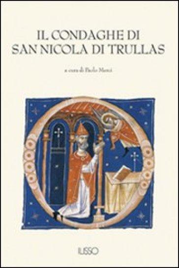Il Condaghe di San Nicola di Trullas - P. Merci |