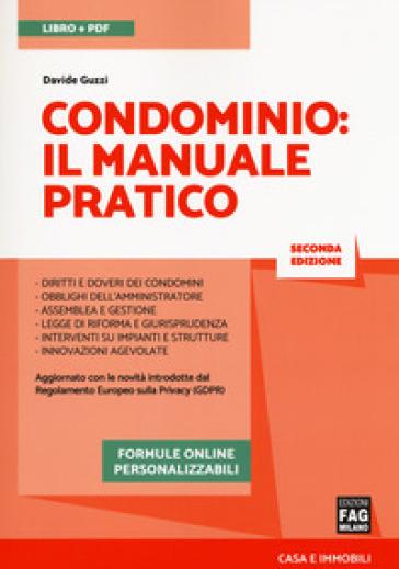 Condominio. Il manuale pratico. Con e-book. Con espansione online - Davide Guzzi   Thecosgala.com